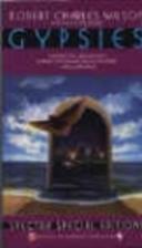 Gypsies by Robert Charles Wilson