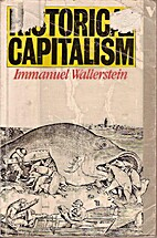 Historical Capitalism by Immanuel Maurice…