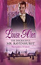 The Disgraceful Mr Ravenhurst by Louise…