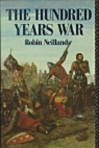 The Hundred Years War by Robin Neillands