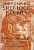 The Complete Sherlock Holmes (Volume One) by…
