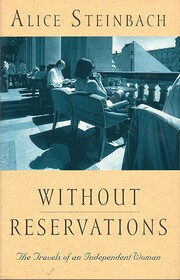 Without Reservations: The Travels of an…