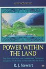 Power Within the Land: Roots of Celtic and Underworld Traditions Awakening the Sleepers and Regenerating the Earth (Earth Quest Series) - R. J. Stewart