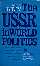 The USSR in world politics by Nikolai…