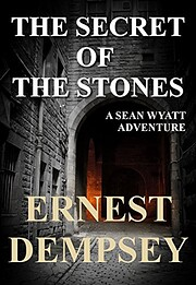 The Secret of the Stones de Ernest Dempsey
