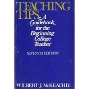 Teaching Tips (College) de W. J. McKeachie