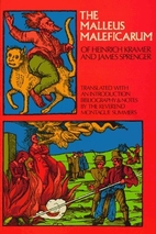 Malleus Maleficarum by Heinrich Institoris
