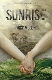 Sunrise (Ashfall Trilogy) por Mike Mullin