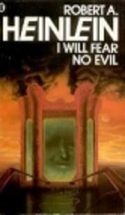 I Will Fear No Evil por Robert A. Heinlein