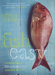 Fish Easy: Over 100 Simple 30-Minute Seafood…