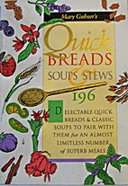 Quick breads, soups & stews : 196 delectable…