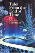 Tales from the End of Time by Michael…