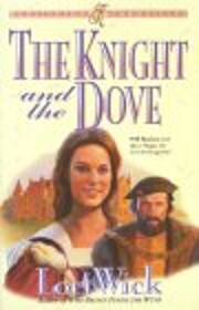 The Knight and the Dove (Kensington…
