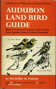 Audubon Land Bird Guide: Small Land Birds of…