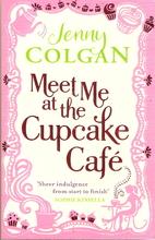 Meet Me at the Cupcake Café by Jenny Colgan