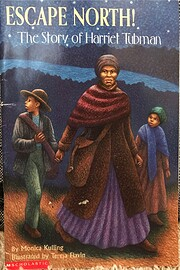 Escape North!: The Story of Harriet Tubman…