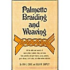 Palmetto Braiding and Weaving by…