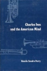 Charles Ives and the American mind av…