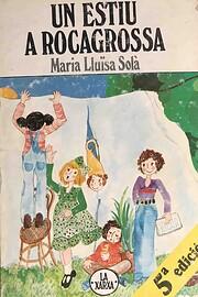 Un estiu a Rocagrossa – tekijä: Maria…