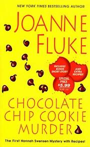 Chocolate Chip Cookie Murder (Hannah Swensen…