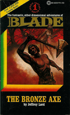 The Bronze Axe : Blade No. 1 by Jeffrey Lord