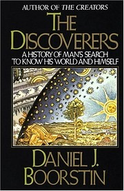 The Discoverers: A History of Man's Search…