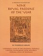 Nine Royal Passions of the Year - Frederick Adams