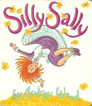 Silly Sally (Red Wagon Books) de Audrey Wood