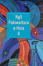 Ngā Pakiwaitara a Huia 4