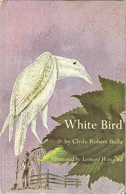 White Bird de Clyde Robert Bulla
