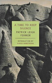 A Time to Keep Silence door Patrick Leigh…