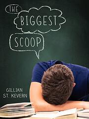 The Biggest Scoop de Gillian St. Kevern