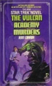 The Vulcan Academy Murders – tekijä: Jean…