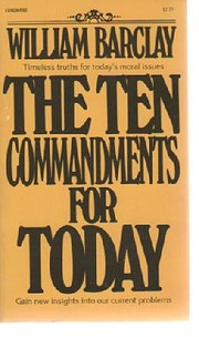 The Ten Commandments for Today af William…