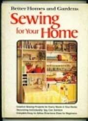 Better homes and gardens sewing for your…