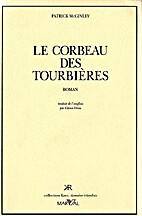 Le corbeau des tourbières by Patrick…