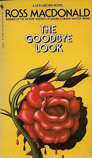 THE GOODBYE LOOK - Lew Archer , Private…