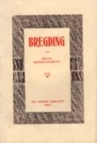 Bregding by Helga Brekke-Vasbotn