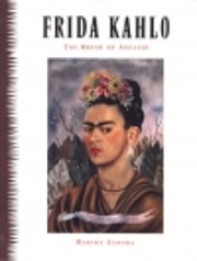 Frida Kahlo : the brush of anguish de Martha…