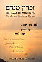 The Laws of Mourning: A Step by Step Guide…