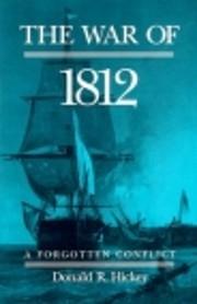 The War of 1812: A Forgotten Conflict af…