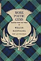 More Poetic Gems by William McGonagall