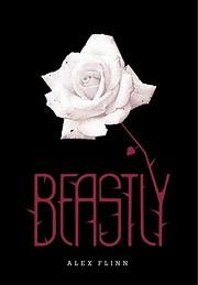 Beastly de Alex Flinn