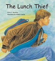 The Lunch Thief: A Story of Hunger,…