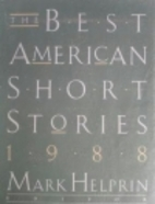 The Best American Short Stories 1988 by Mark…