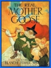The Real Mother Goose de Blanche Wright