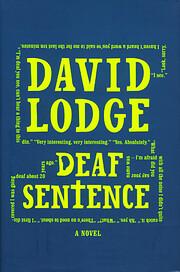 Deaf Sentence: A Novel por David Lodge