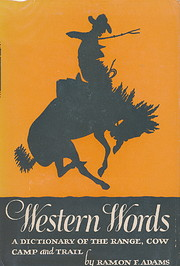 Western words; a dictionary of the range,…