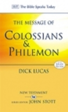 The Message of Colossians and Philemon:…