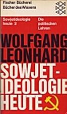 Sowjetideologie heute, Band 2. Die…